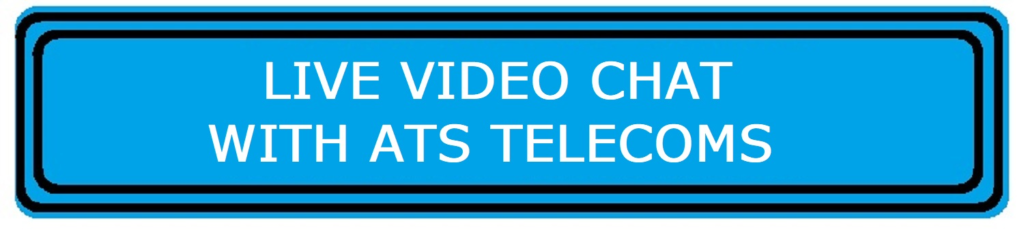 VIdeo Chat with ATS Telecoms. Please ensure you are using Chrome or Firefox and allow access to your camera, microphone and speakers for Video Chat to work otherwise Click on Live Chat instead.